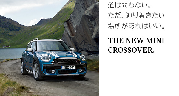 THE NEW MINI CROSSOVER.